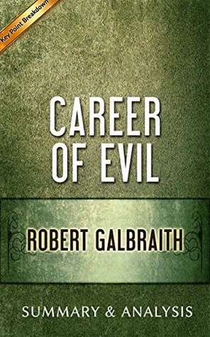 Career of Evil: by Robert Galbraith | Summary & Analysis ebook review