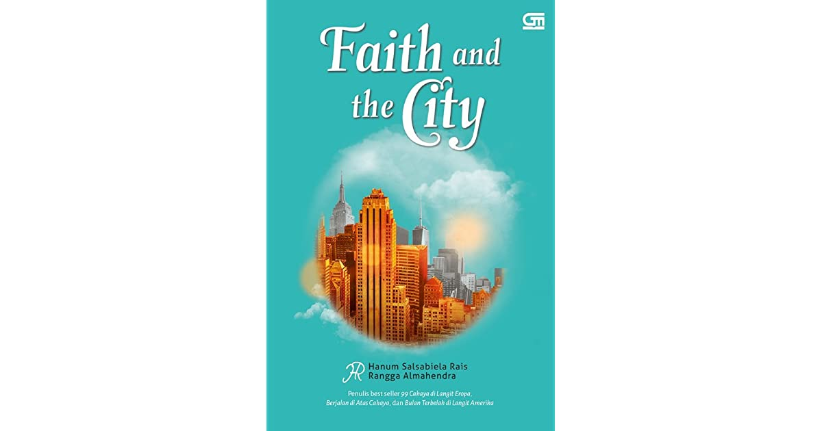 Ebook Faith And The City By Hanum Salsabiela Rais