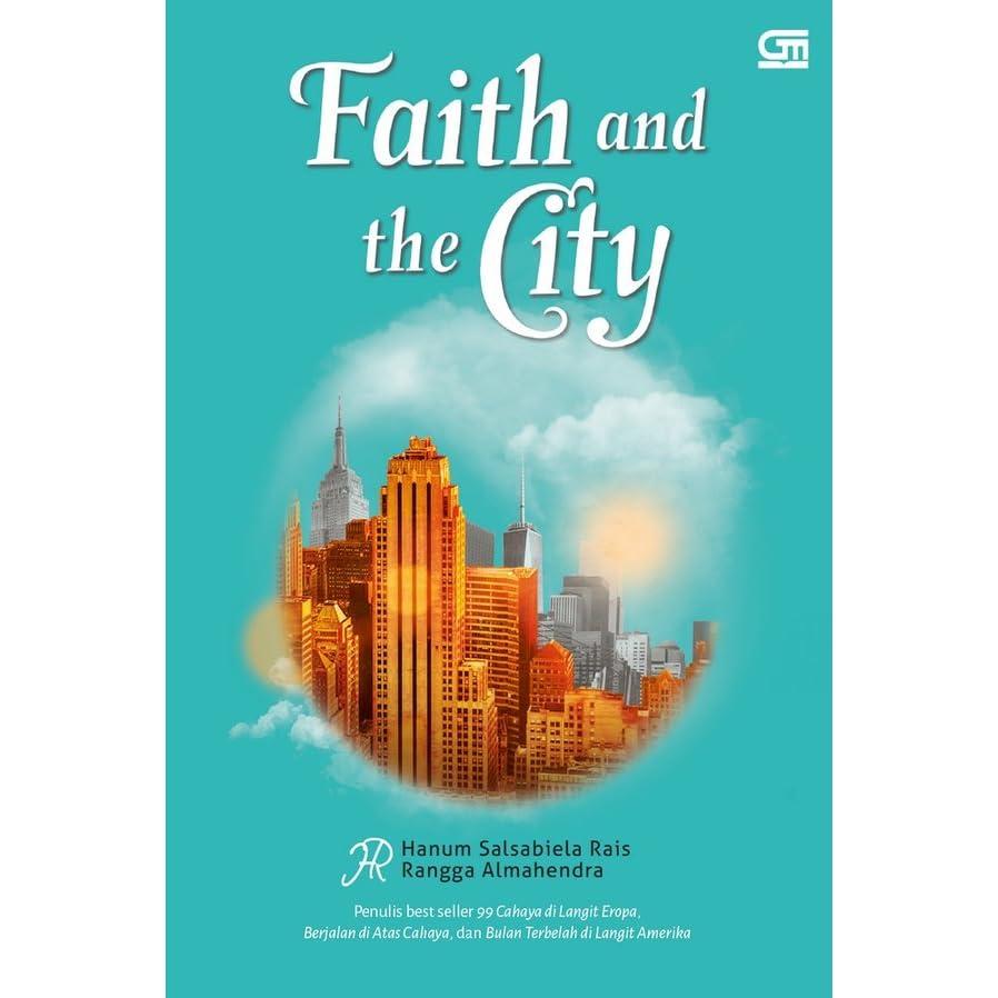 Faith And The City By Hanum Salsabiela Rais