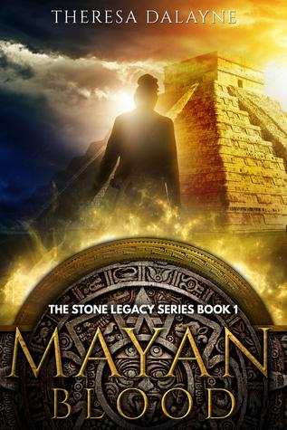 Mayan Blood (The Stone Legacy, #1)