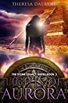 Lights of Aurora (The Stone Legacy, #3)