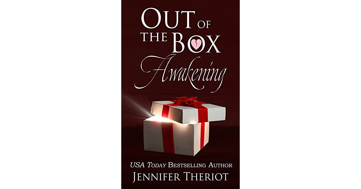 Download Out Of The Box Awakening Out Of The Box 1 By Jennifer Theriot