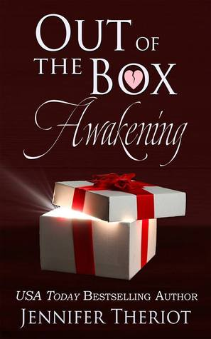 Out of the Box Awakening by Jennifer Theriot