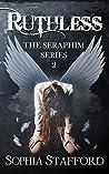 Ruthless (Seraphim #2)