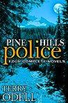 Pine Hills Police: Four Complete Novels (Pine Hills Police #1-4)