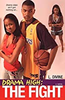 Drama High: The Fight