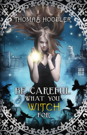 Be Careful What You Witch for