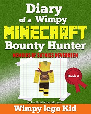 Minecraft Diary: Wimpy Zombie | Diary Of a Wimpy Minecraft Bounty Hunter (An unofficial Minecraft Book ,minecraft books for kids,skeleton,book 1,2,3,4,5)