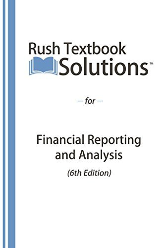 Financial Reporting and Analysis, 6th Edition