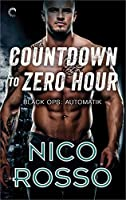 Countdown to Zero Hour (Black Ops: Automatik, #1)