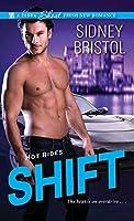 Shift (Hot Rides, #2)