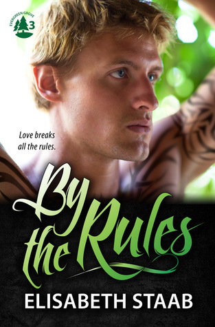 By the Rules (Evergreen Grove, #3)