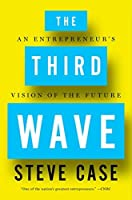 The Third Wave: An Entrepreneur's Vision of the Future
