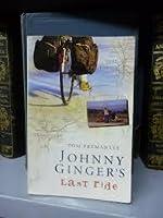 Johnny Ginger's last ride (Paperback)
