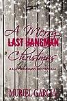 A Merry Last Hangman Christmas (The Last Hangman MC, #4.1)