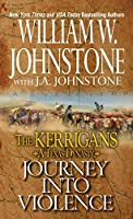 Journey into Violence (The Kerrigans: A Texas Dynasty #3)