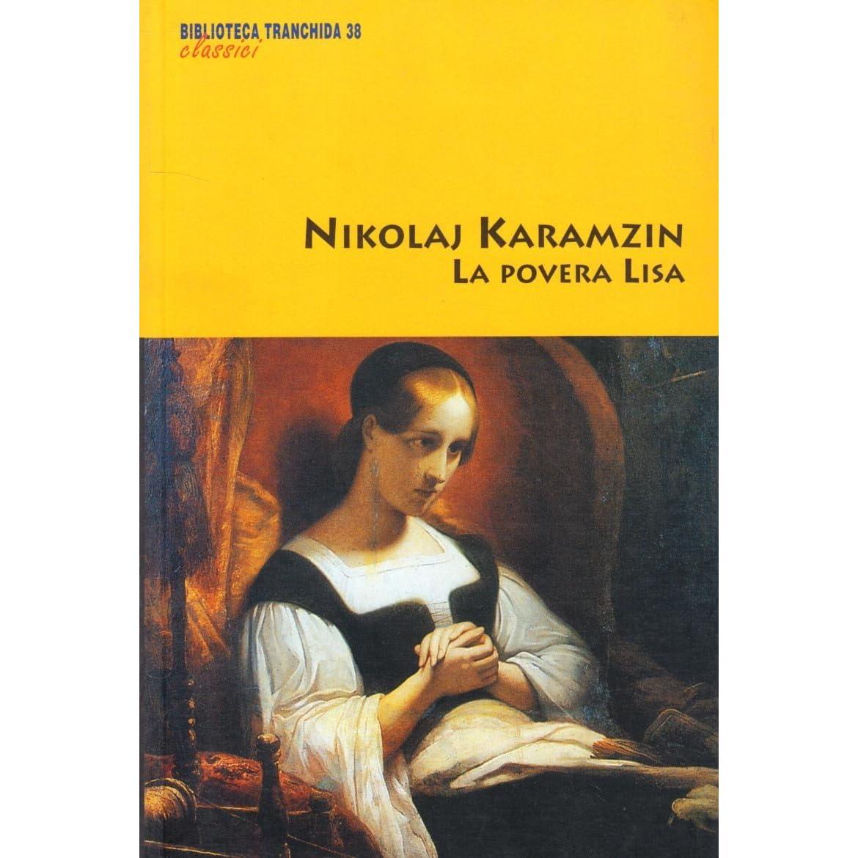 Review of the work Poor Lisa by N. Karamzin