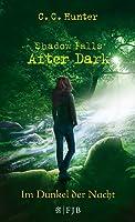 Im Dunkel der Nacht (Shadow Falls: After Dark, #3)