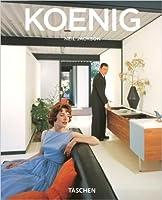 Pierre Koenig : 1925-2004, Vivre avec l'acier