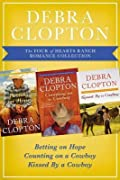 The Four of Hearts Ranch Romance Collection: Betting on Hope, Counting on a Cowboy, and Kissed by a Cowboy