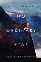 No Ordinary Star (No Ordinary Star, #1)