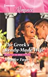 The Greek's Ready-Made Wife (Brides for the Greek Tycoons, #1)