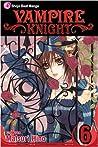 Vampire Knight, Vol. 6 by Matsuri Hino