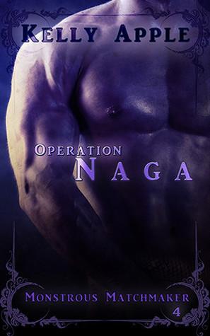 Operation Naga (Monstrous Matchmaker, #4)