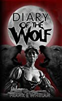 Diary of the Wolf