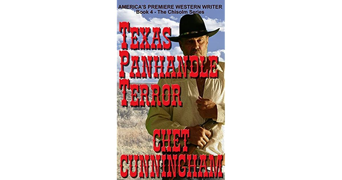 Texas Panhandle Terror Chisholm Book 4 By Chet Cunningham
