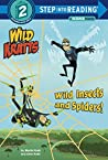 Wild Insects and ...