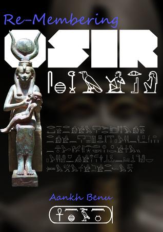 Re-membering Osir