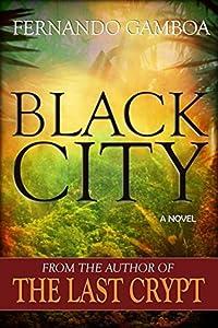 Black City (Ulysses Vidal Adventure Series #2)