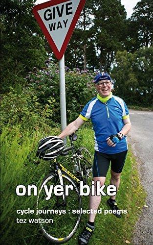 on yer bike  by  Tez Watson