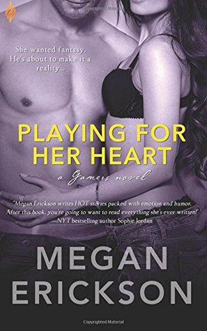 Playing for Her Heart (Gamers #2)