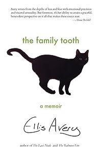 The Family Tooth: A Memoir