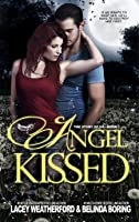 Angel Kissed (The Story of Us, #1)