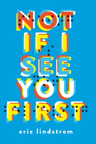 "Cover of Eric Lindstrom's ""Not if I see You First"""
