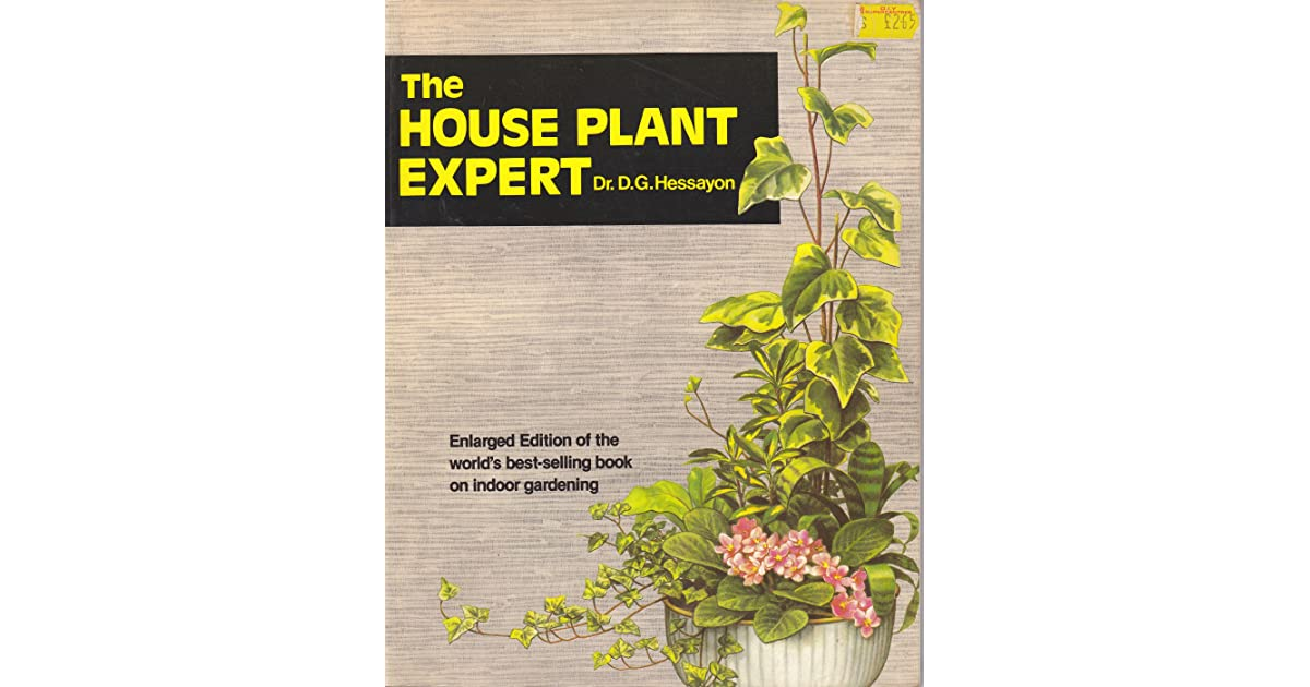 house plant expert dr dg hessayon David gerald hessayon (born 1928) is a british author and botanist of cypriot descent who is known for a best-selling series of gardening manuals known as the expert guides under his title dr d g hessayon.