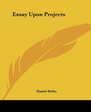 Essay Upon Projects