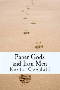 Paper Gods and Iron Men (with Flanagan's Mule)
