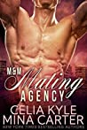 The M&M Mating Agency (M&M Mating Agency, #1-4)