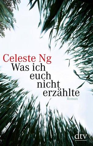 Was ich euch nicht erzählte by Celeste Ng