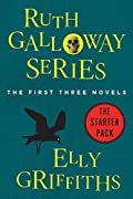 The Ruth Galloway Series: The First Three Novels
