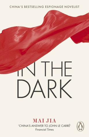 In The Dark : Mai Jia