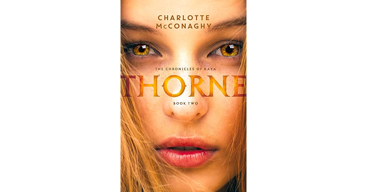 Thorne The Chronicles Of Kaya 2 By Charlotte Mcconaghy