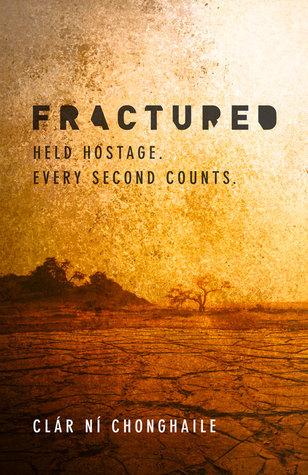 Fractured: International Hostage Thriller