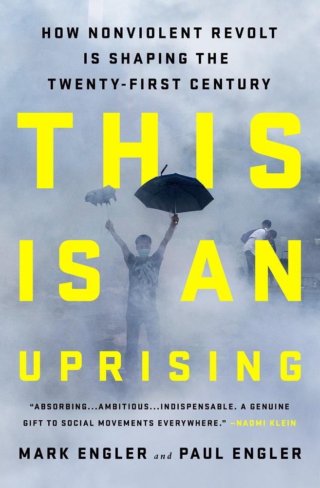 Mark Engler Paul Engler - This Is an Uprising
