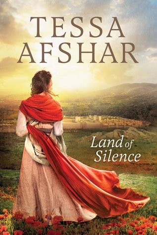 Land of Silence by Tessa Afshar