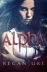 Alpha (Forever #1)